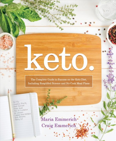 Keto. the Complete Guide to Success on the Keto...