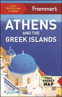 Frommer's Athens and the Greek Islands / by Ste...