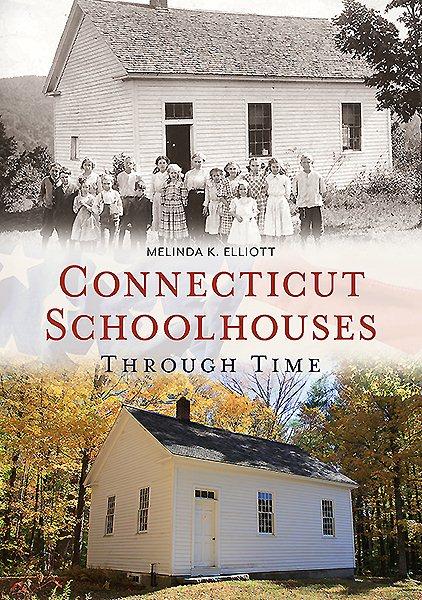 Connecticut Schoolhouses Through Time
