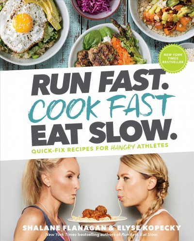 Run Fast. Cook Fast Eat Slow.