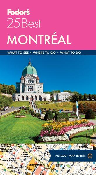 Fodor's 25 Best Montréal
