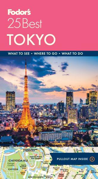 Fodor's 25 Best. Tokyo