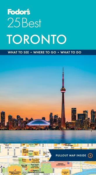 Fodor's 25 Best. Toronto