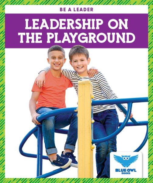 Leadership on the Playground
