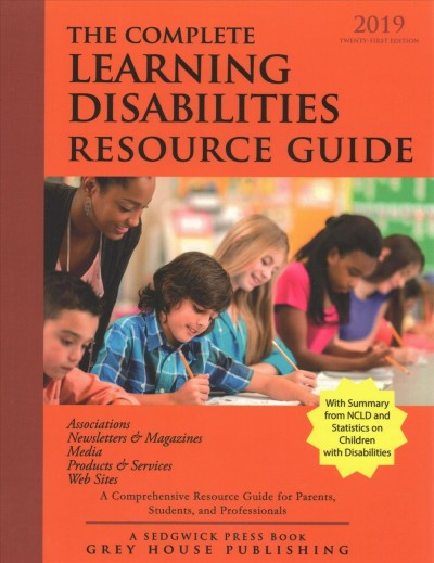 The Complete Learning Disabilities Resource Guide