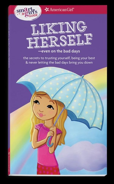 Liking Herself --even on the Bad Days