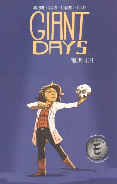 Giant Days Volume Eight