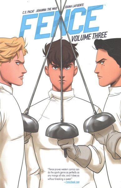 Fence. Volume Three