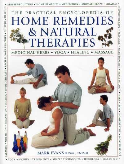 The Practical Encyclopedia of Home Remedies & N...