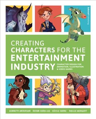 Creating Characters for the Entertainment Indus...