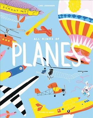 All Kinds of Planes / Y Carl Johanson