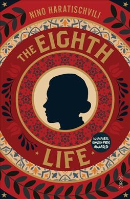 The Eighth Life (for Brilka)