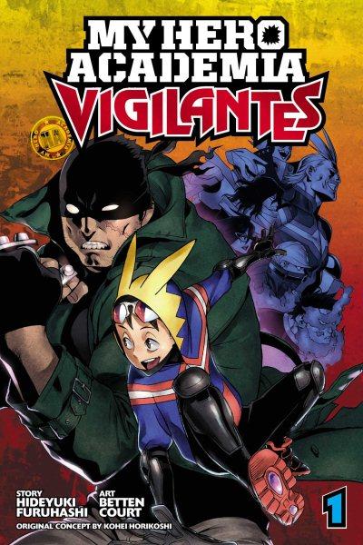My Hero Academia. Vigilantes, Volume 1
