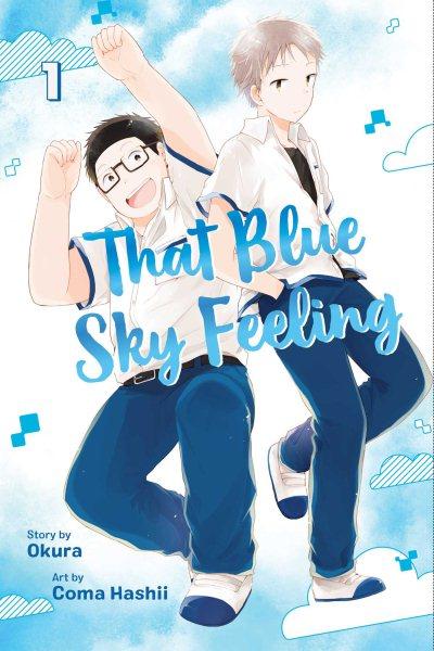 That Blue Sky Feeling. Vol. 1