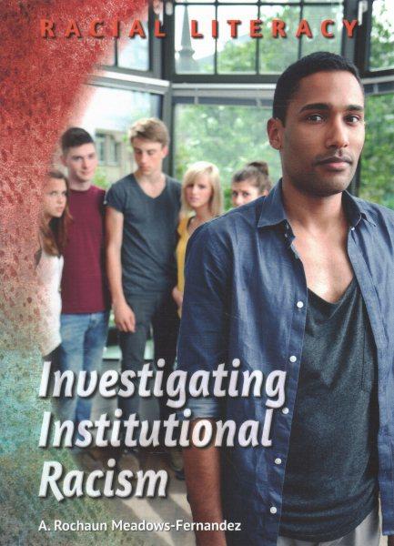 Investigating Institutional Racism