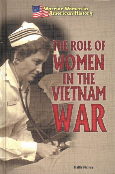 The Role of Women in the Vietnam War