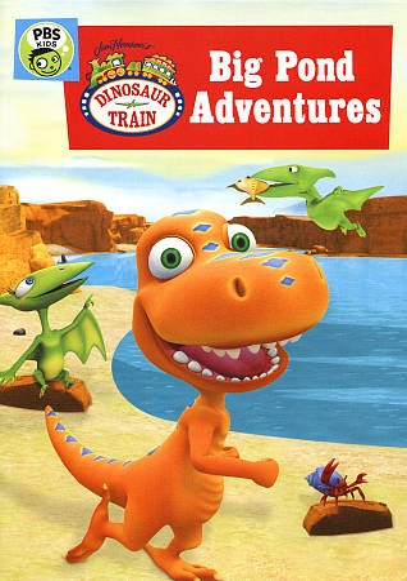 Dinosaur Train. Big Pond Adventures