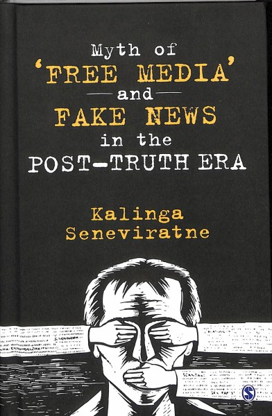 Myth of 'Free Media' and Fake News in the Post-...
