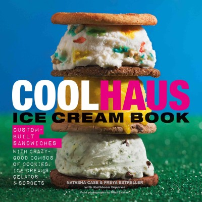 """Cover of """"Coolhaus Ice Cream Book"""""""