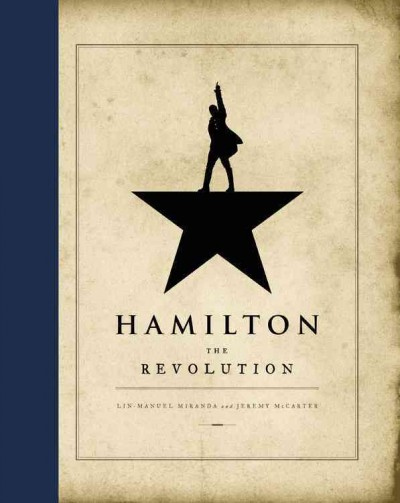 Hamilton, An American Musical: A Reading and Resource List