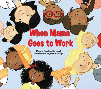 Picture Books for Working Moms | The New York Public Library
