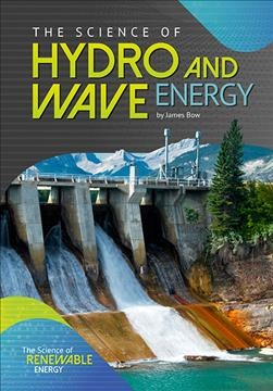 The Science of Hydro & Wave Energy