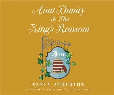 Aunt Dimity & the King's Ransom