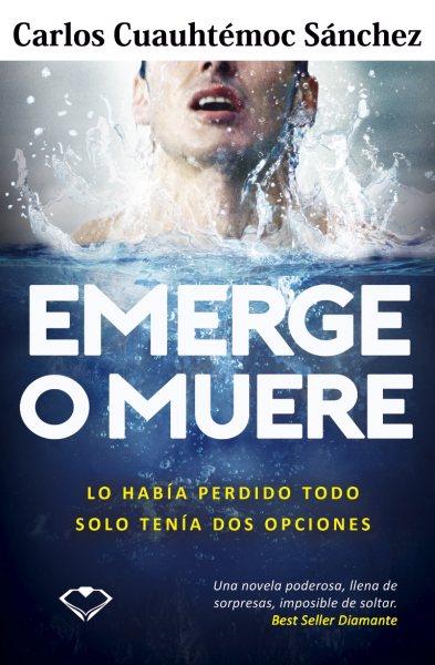 Emerge o muere - book cover - cubierta