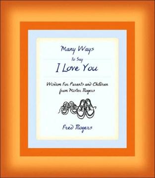 Many Ways to Say I Love You