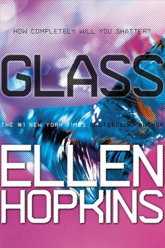 "Book Cover ""Glass"" by Ellen Hopkins"