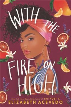 """Book Cover """"With The Fire On High"""" by Elizabeth Acevado"""