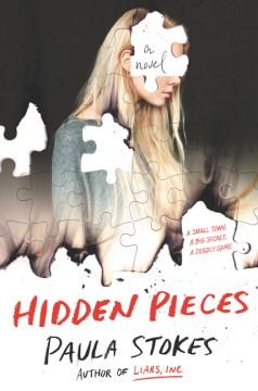 """book cover """"Hidden Pieces"""" by Paula Stokes"""
