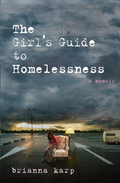 The Girl's Guide to Homelessness book cover