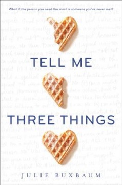"Book Cover ""Tell Me Three Things"" by Julie Buxbaum"