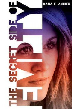 """book cover """"The Secret Side of Empty"""" by Maria E. Andreu"""