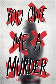 """book cover """"You Owe Me a Murder"""" by Eileen Cook"""