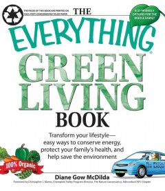 Book cover with an image of a car and vegetables. Text reads, The Everything Green Living Book - Transform Your Lifestyle - Easy Ways to Conserve Energy, Protect your Family's Health and Help Save the Environment