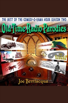 "Audiobook cover with image of an antique radio and several radio program logos. Text reads ""The Best of Comedy-O-Rama House Season Two Old Time Radio Parodies"""