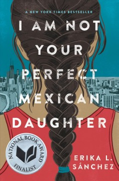 """Book cover """"I am not your perfect mexican daughter"""" by erika L. Sanchez"""
