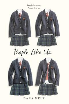 "book cover ""People Like Us"" by Dana Mele"