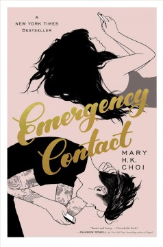 """Book Cover """"Emergency Contact"""" by Mary H.K. choi"""