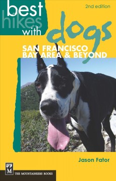 Best Hikes with Dogs: San Francisco Bay Area & Beyond
