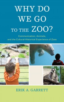 Why Do We Go to the Zoo?