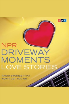"Image of a hood of a yellow care with a red heart emblem on it. Text reads ""NPR Driveway Moments - Love Stories"""