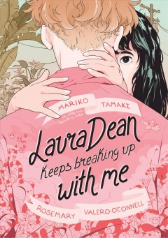 """Book Cover """"Laura Dean Keeps Breaking Up With Me"""" by Mariko Tamaki & Rosemary Velero-O'connell"""