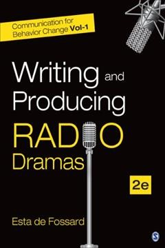 "Book cover with image of microphones. Text reads ""Writing and Producing Radio Dramas by Esta de Fossard"""