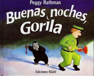 Buenas Noches, Gorilla