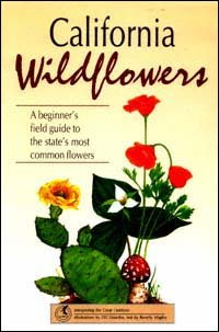 Book cover - Image of red poppy, red mushroom and flowering cactus. Text reads, California Wildflowers - A Beginner's Field Guide to the State's Most Common Flowers