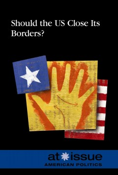 Should the US Close Its Borders? book cover