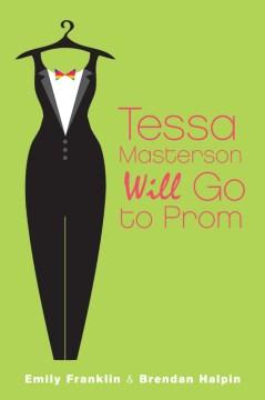 Tessa Masterson Will Go to Prom book cover